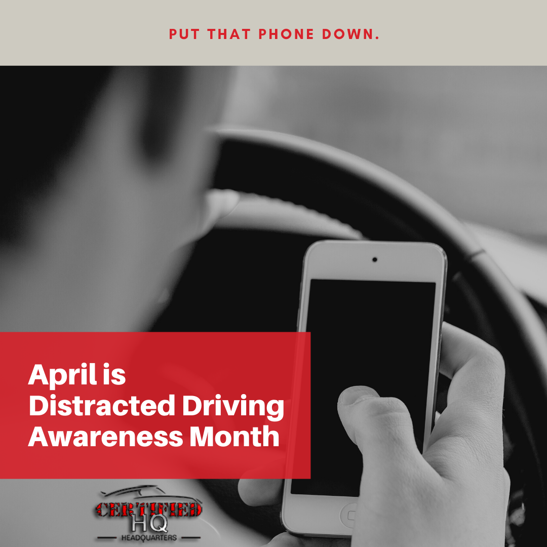 April is Distracted Driving Month